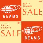 BEAMS|2021年春夏『EARLY SUMMER SALE』を7月1日より開催!オンライン 通販 セール 21SS